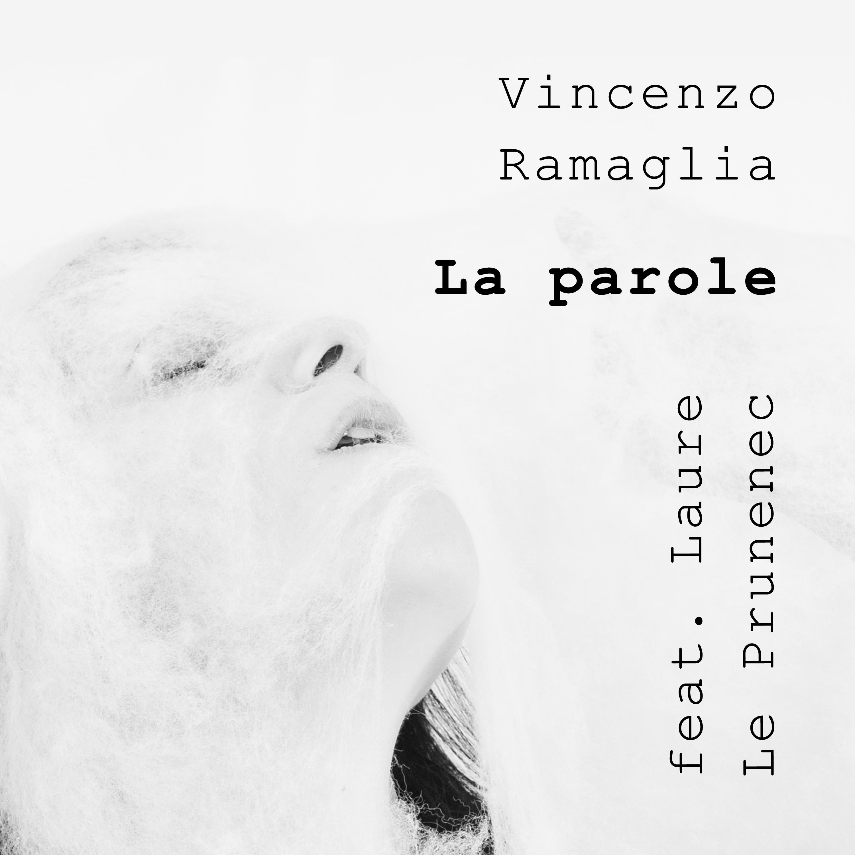 Vincenzo Ramaglia – La Parole